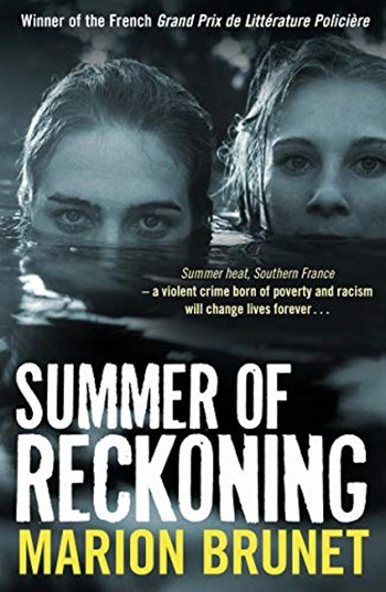 The Summer of Reckoning