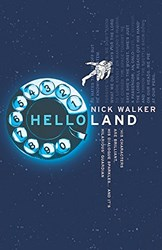 Helloland by Nick Walker
